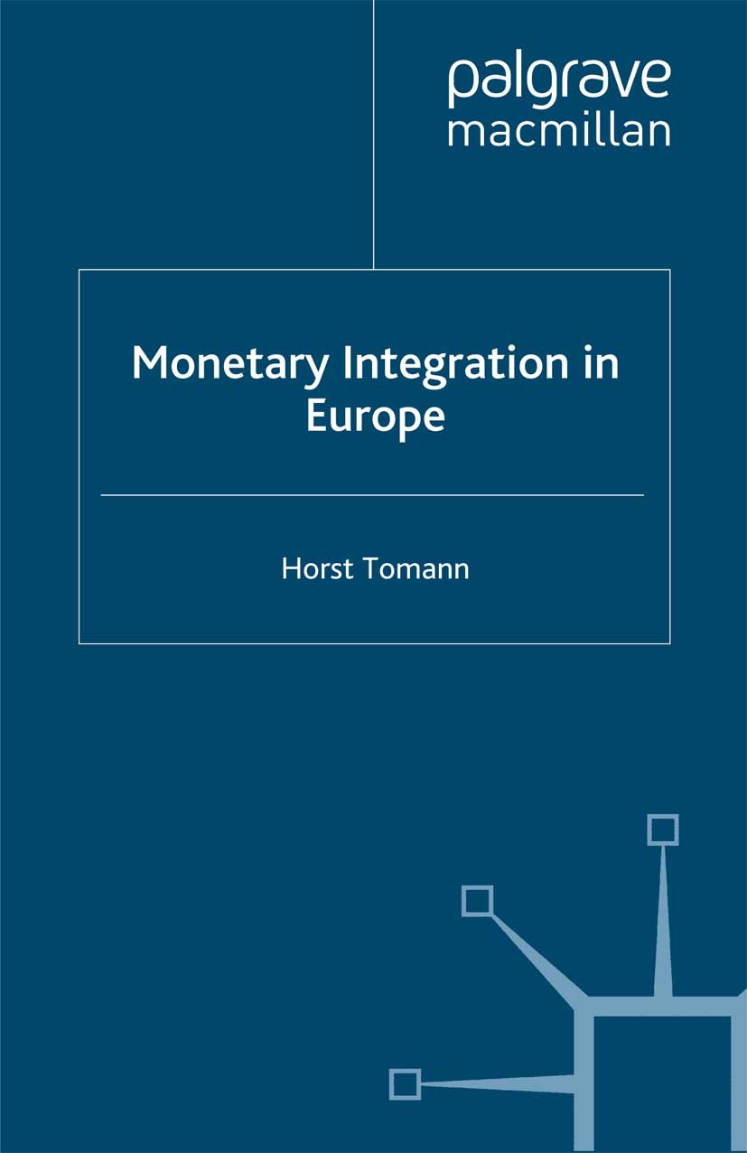 Tomann, Horst - Monetary Integration in Europe, ebook