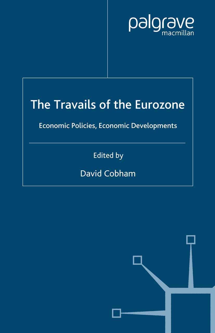 Cobham, David - The Travails of the Eurozone, ebook