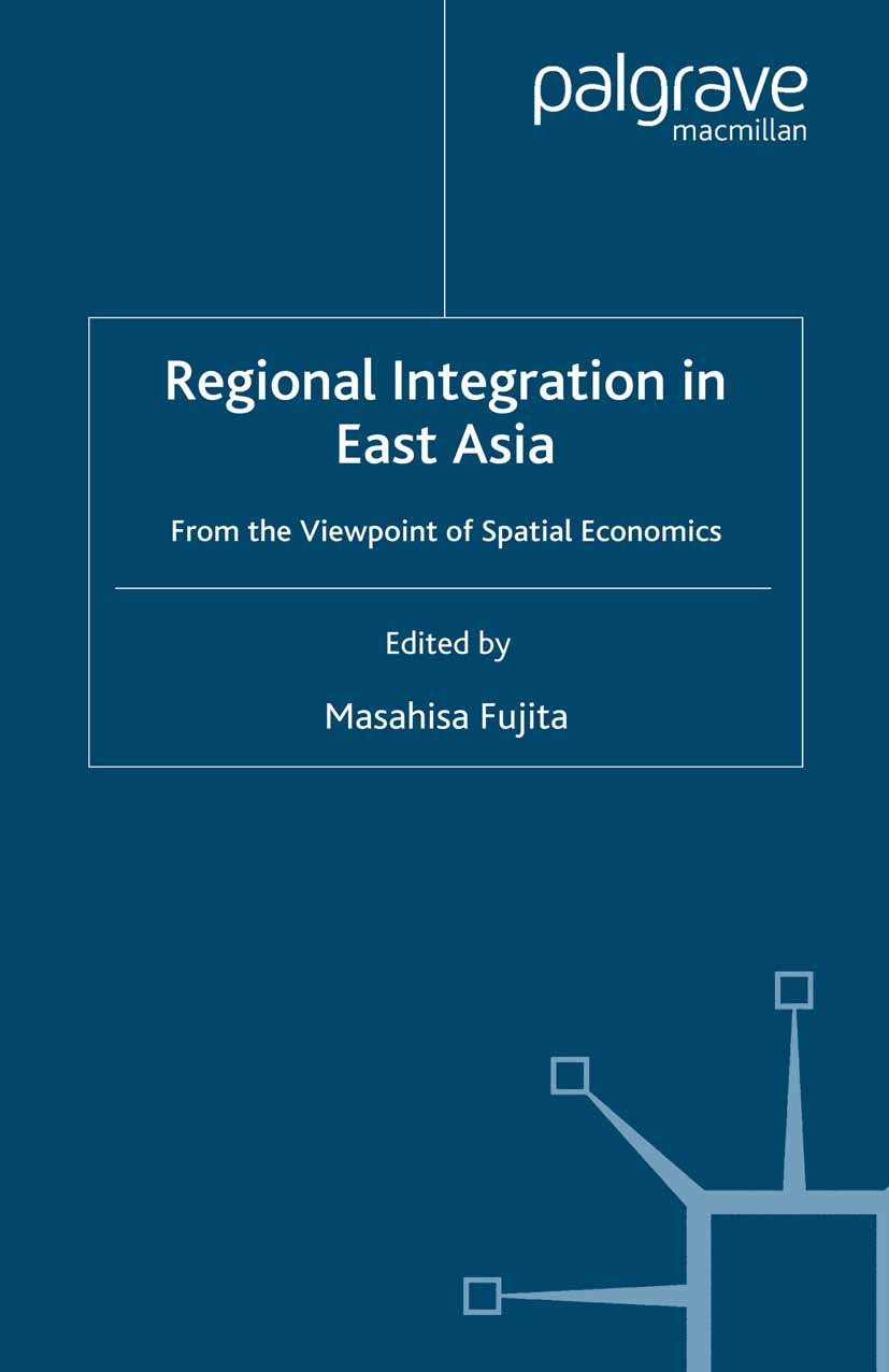 Fujita, Masahisa - Regional Integration in East Asia, ebook