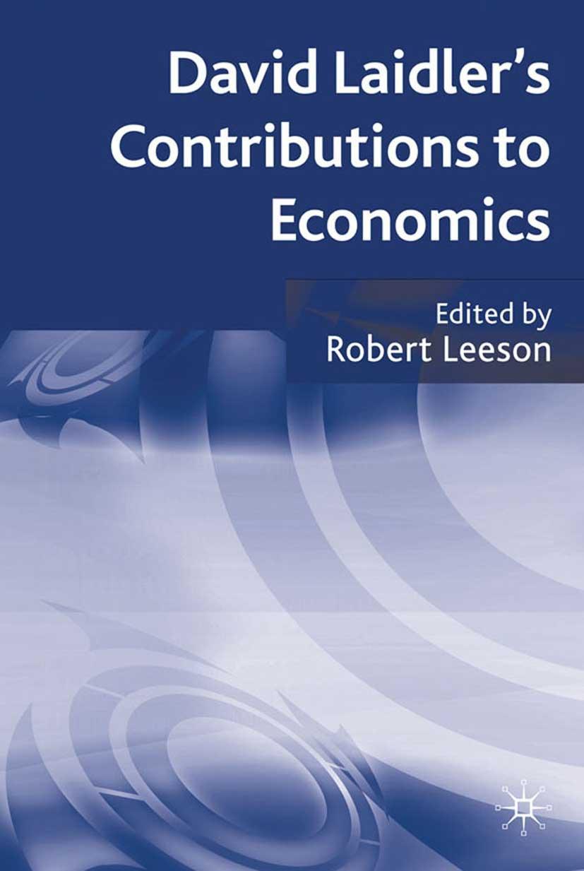 Leeson, Robert - David Laidler's Contributions to Economics, ebook