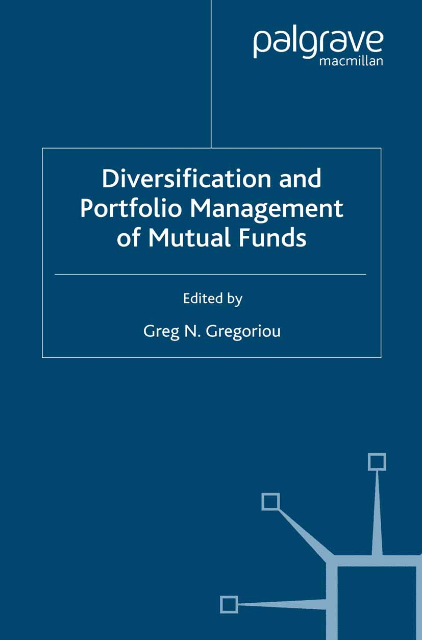 Gregoriou, Greg N. - Diversification and Portfolio Management of Mutual Funds, ebook