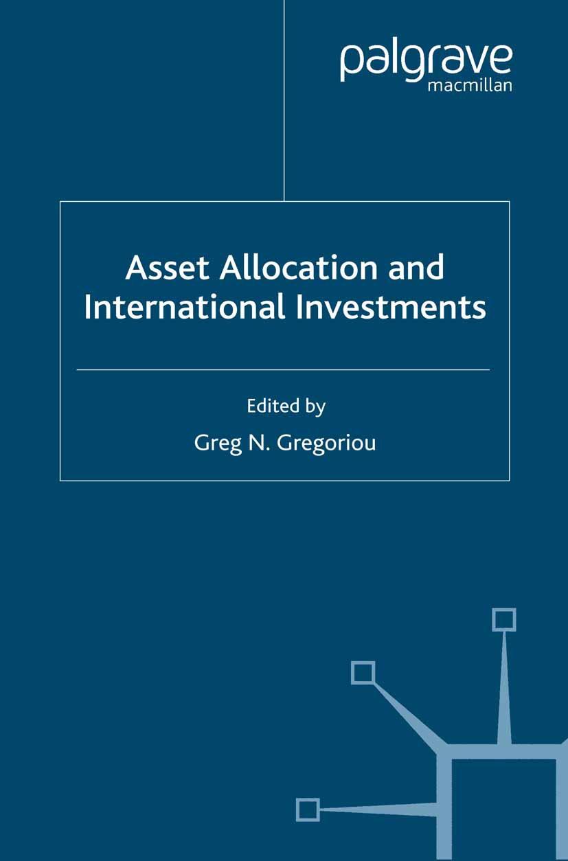 Gregoriou, Greg N. - Asset Allocation and International Investments, ebook