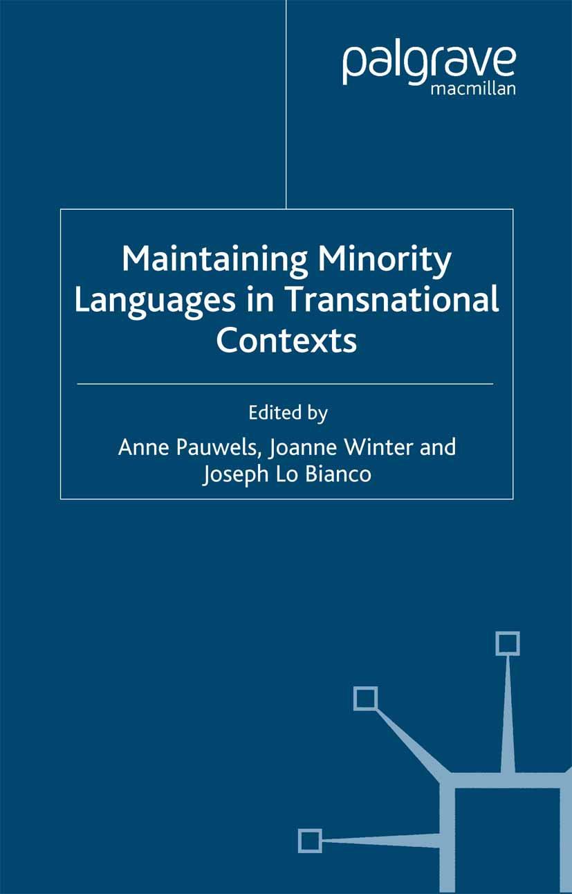 Bianco, Joseph - Maintaining Minority Languages in Transnational Contexts, ebook