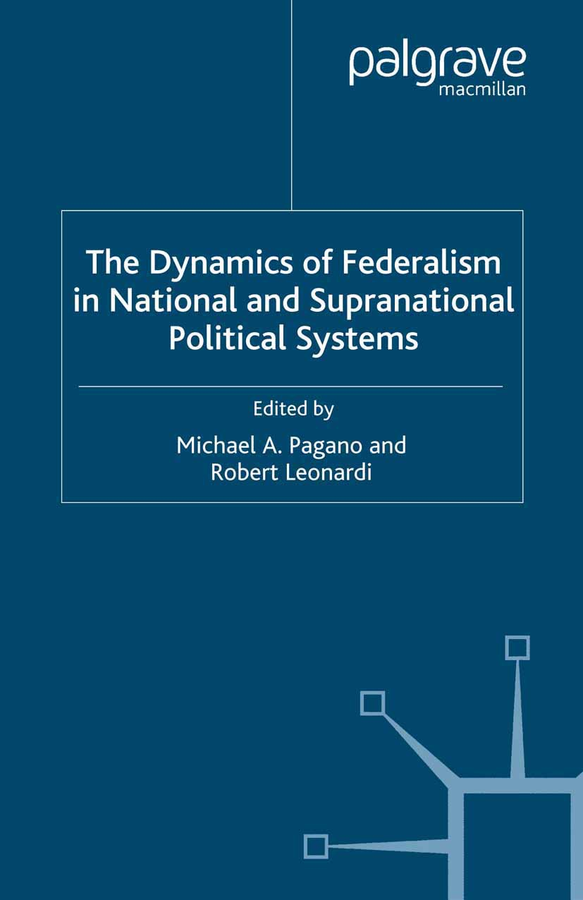 Leonardi, Robert - The Dynamics of Federalism in National and Supranational Political Systems, ebook