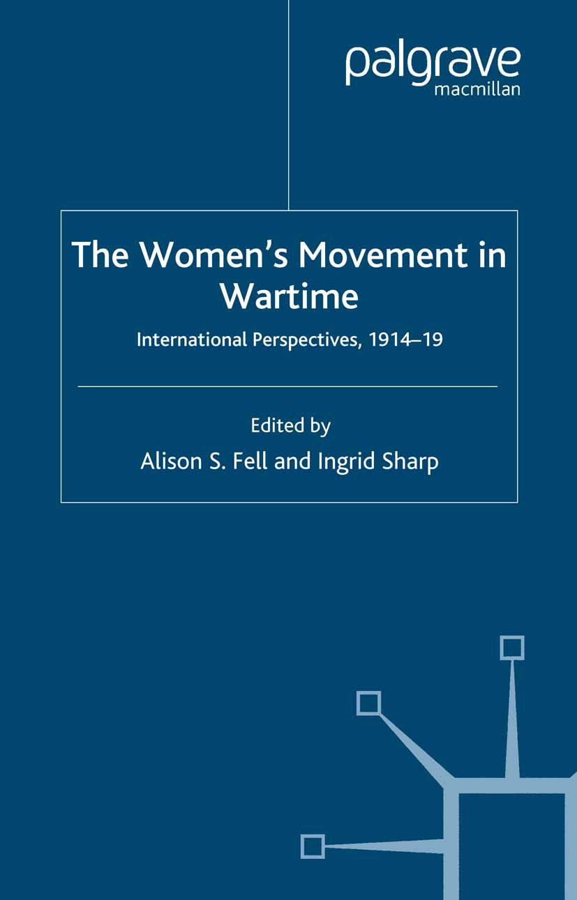 Fell, Alison S. - The Women's Movement in Wartime, ebook