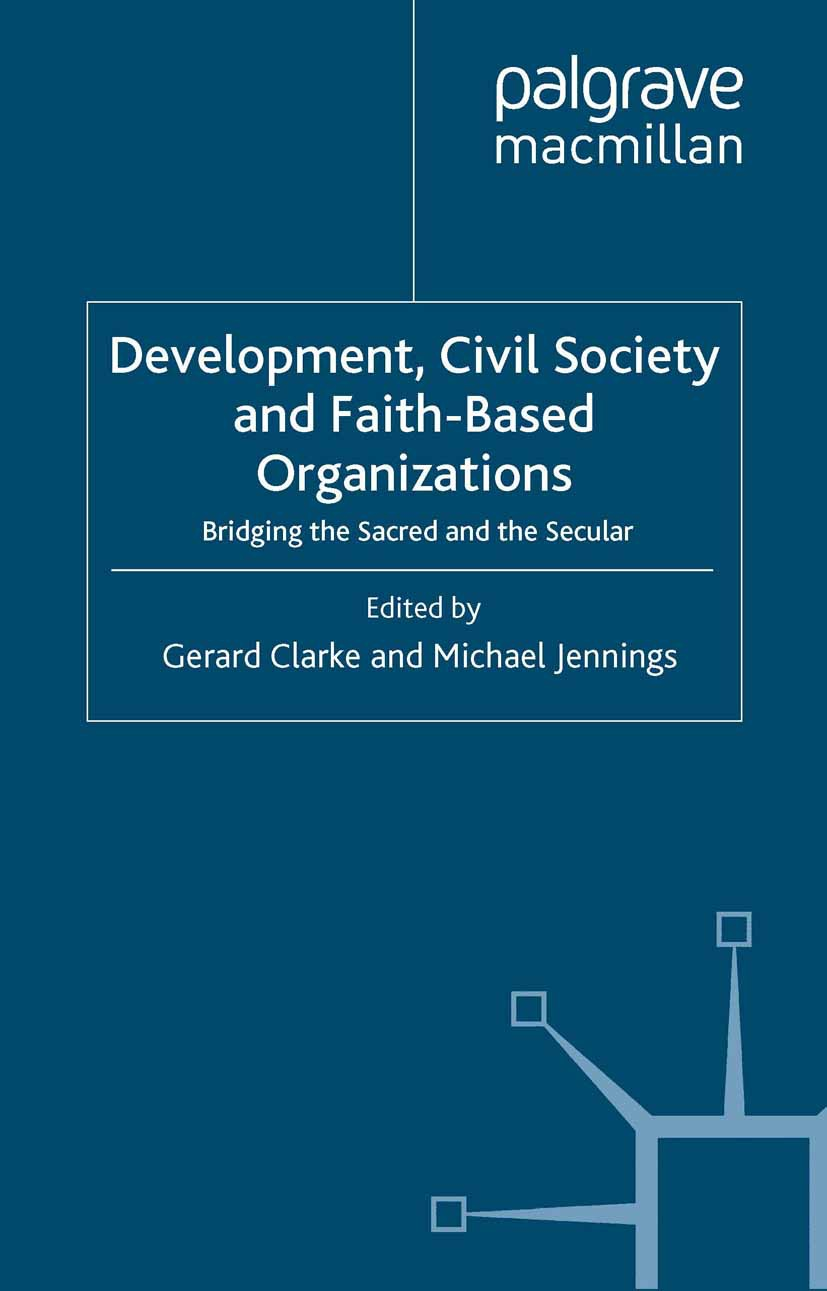 Clarke, Gerard - Development, Civil Society and Faith-Based Organizations, ebook