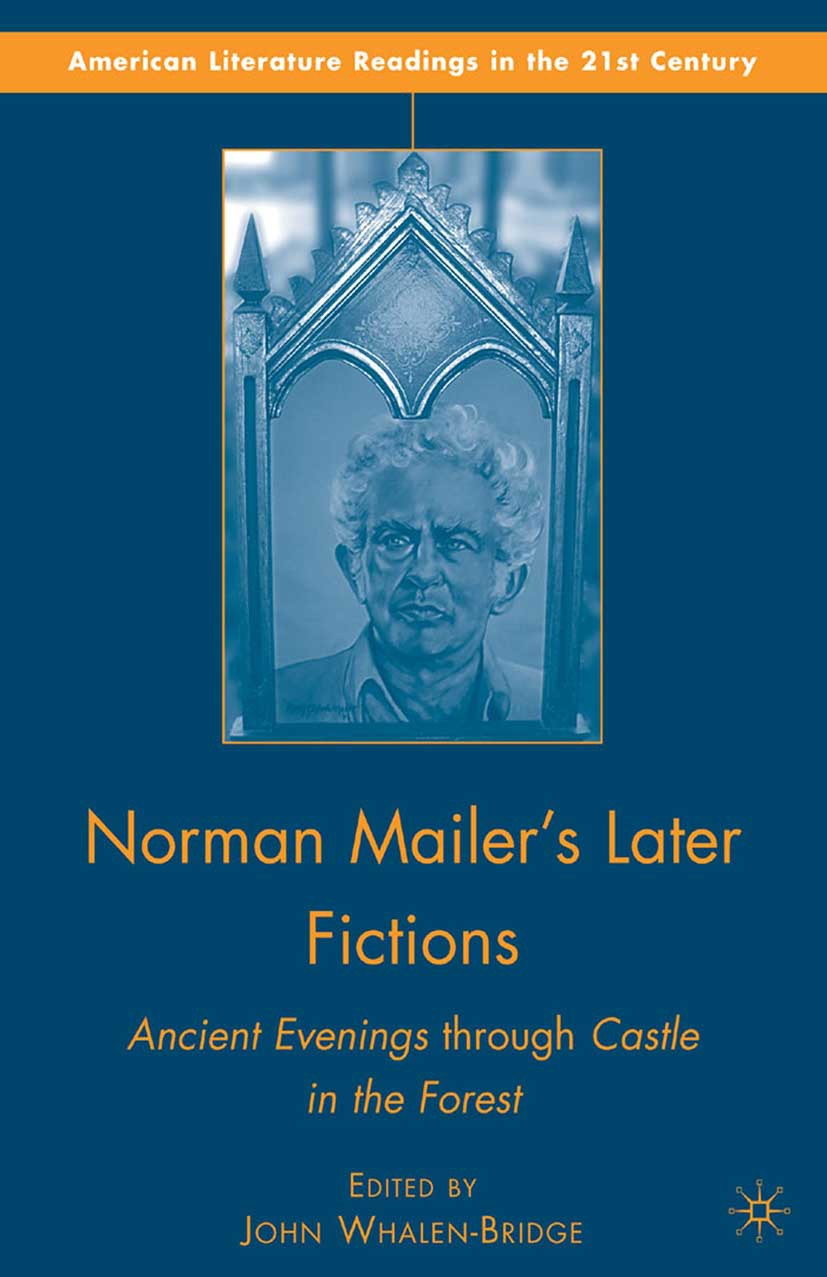 Whalen-Bridge, John - Norman Mailer's Later Fictions, e-bok