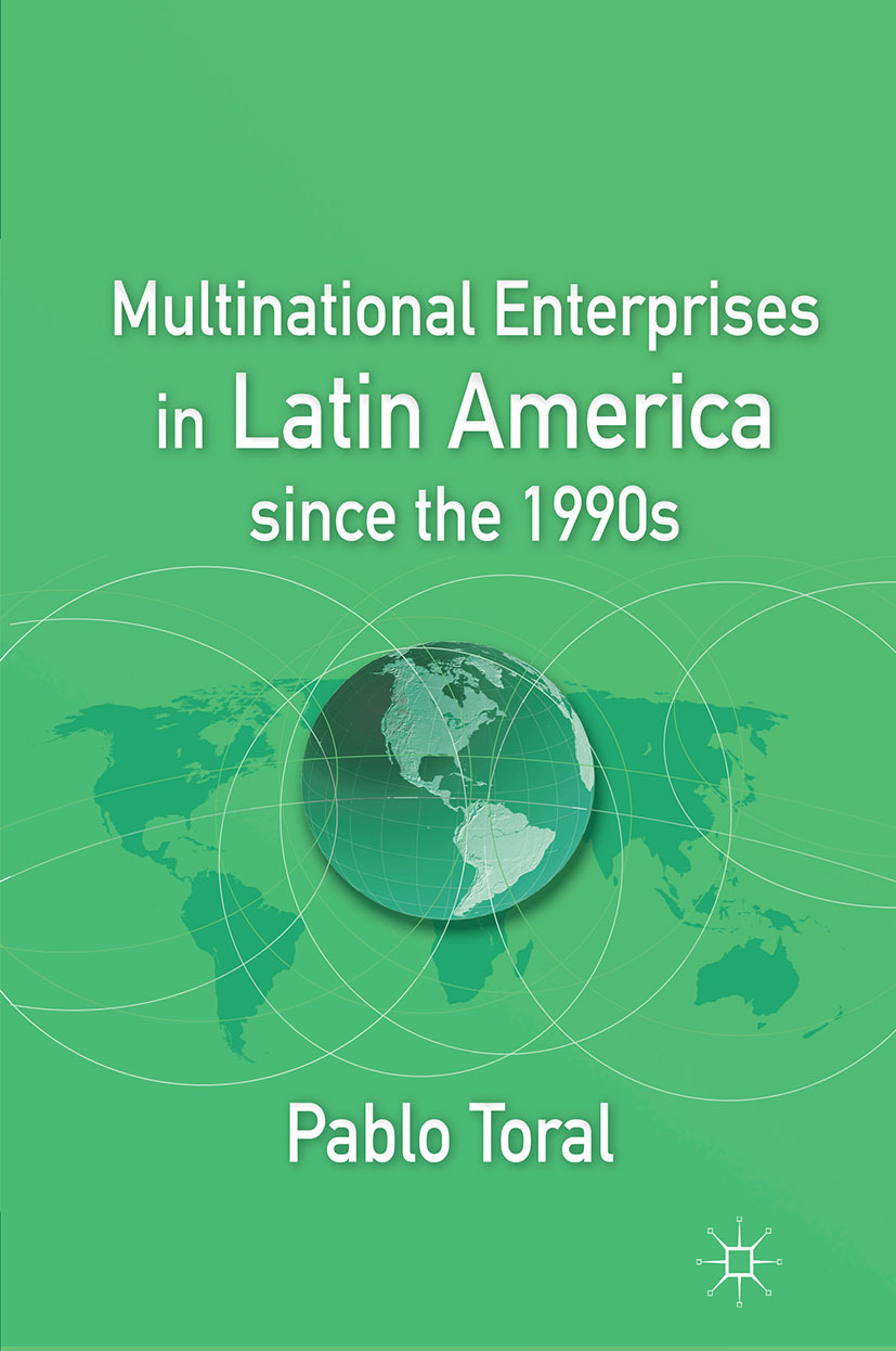 Toral, Pablo - Multinational Enterprises in Latin America since the 1990s, ebook