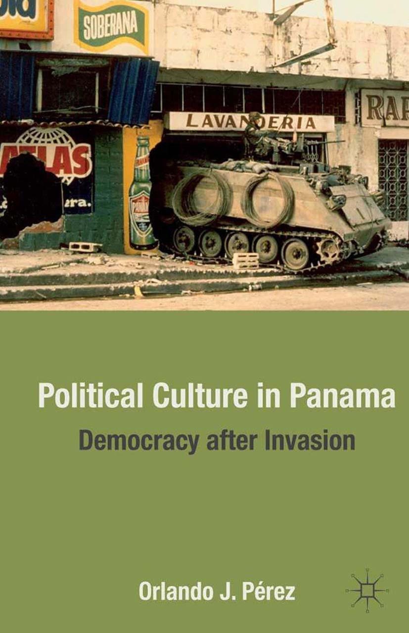 Pérez, Orlando J. - Political Culture in Panama, ebook
