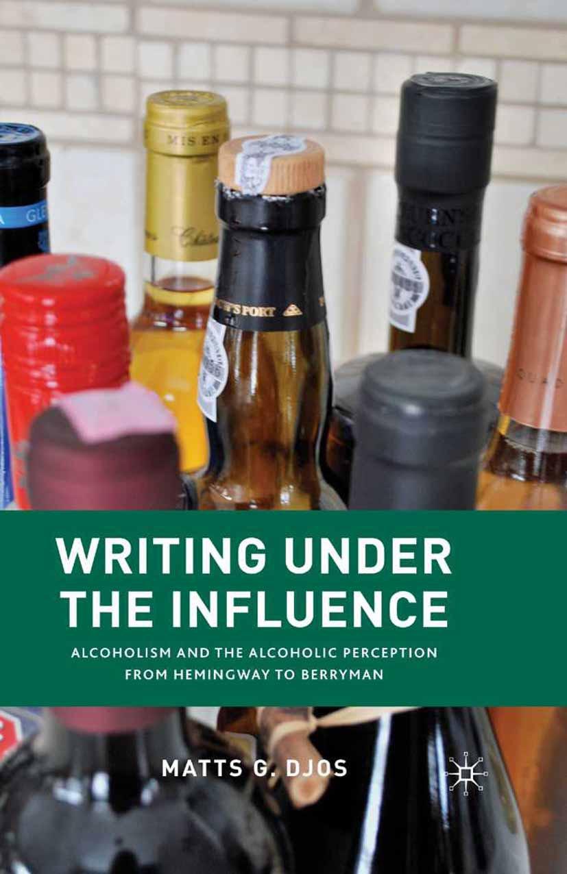 Djos, Matts G. - Writing Under the Influence, ebook