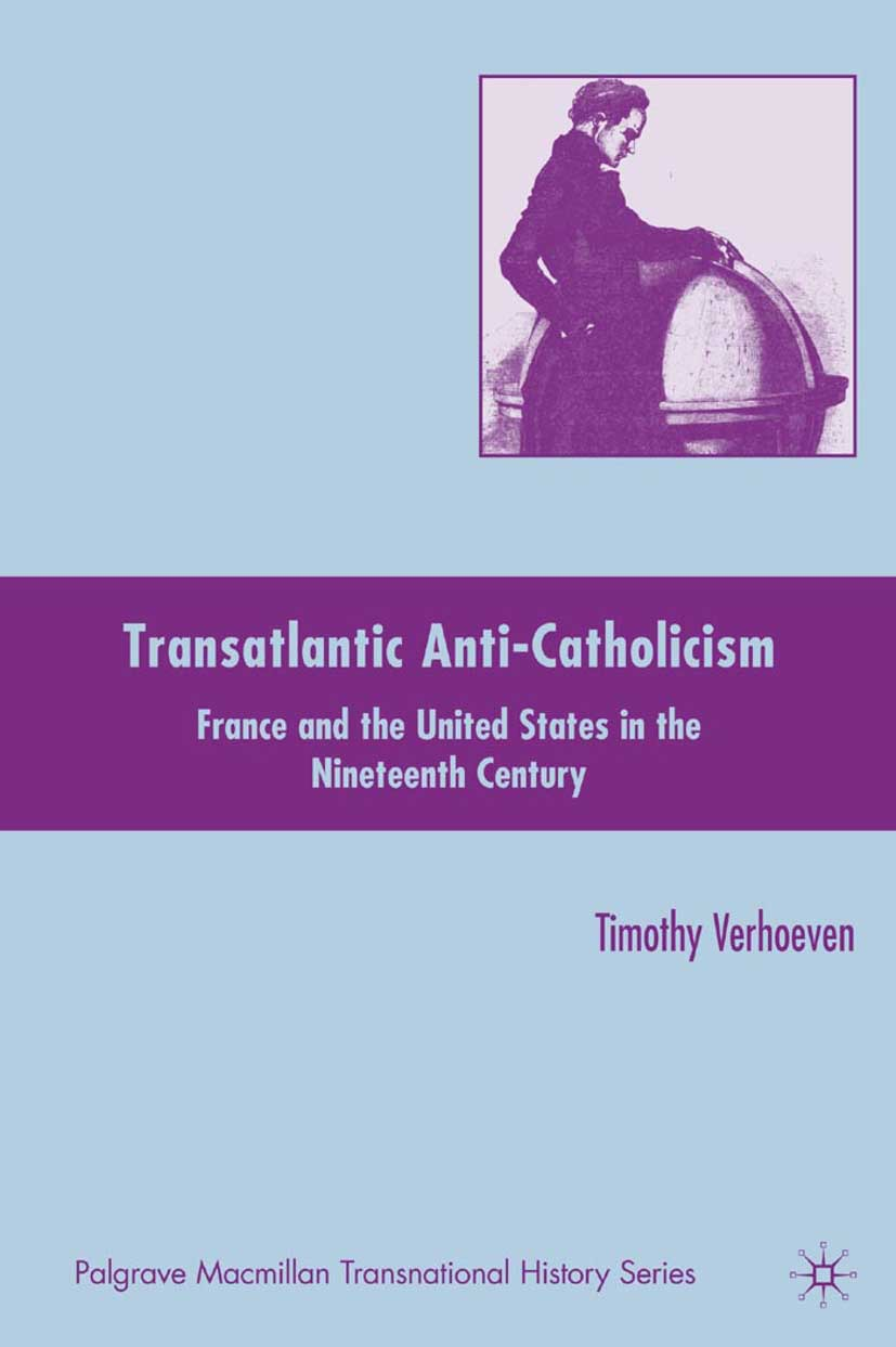 Verhoeven, Timothy - Transatlantic Anti-Catholicism, e-bok
