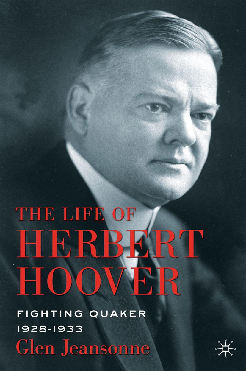 Jeansonne, Glen - The Life of Herbert Hoover, ebook