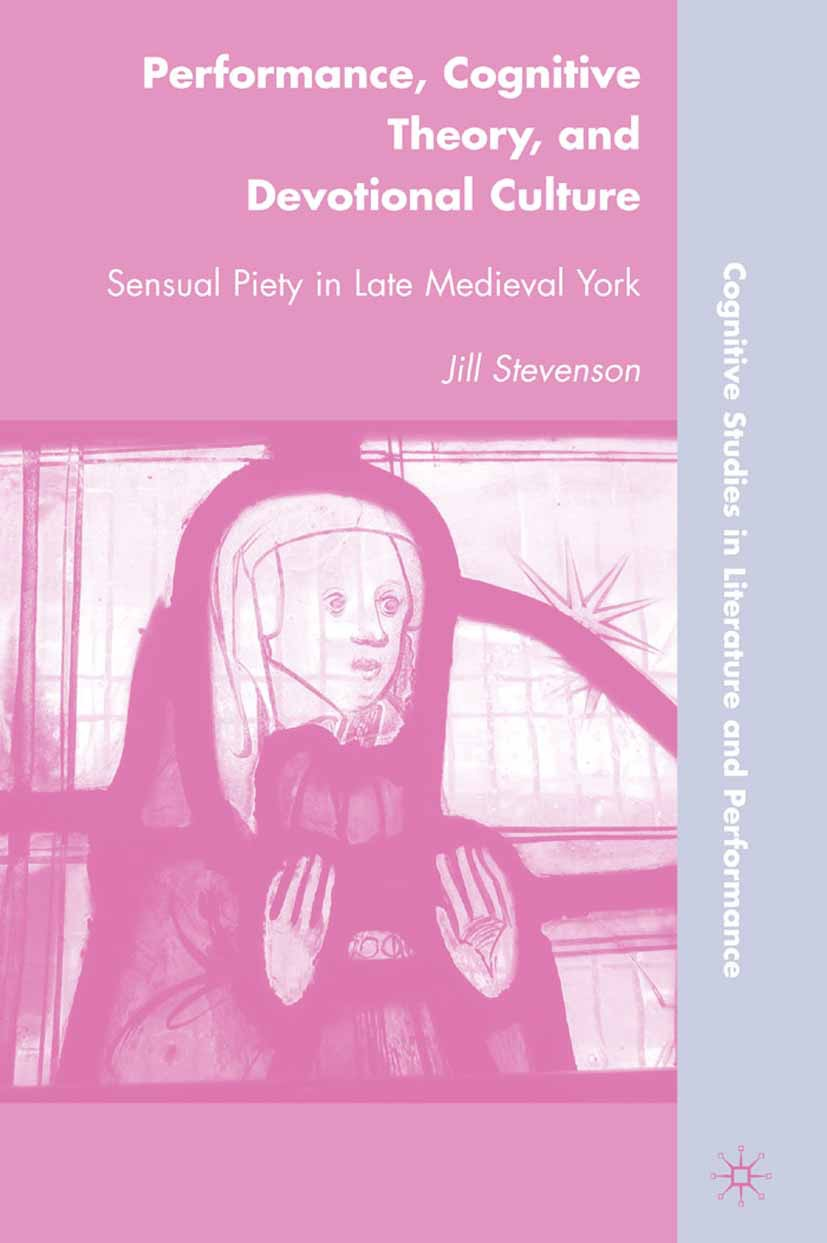 Stevenson, Jill - Performance, Cognitive Theory, and Devotional Culture, ebook