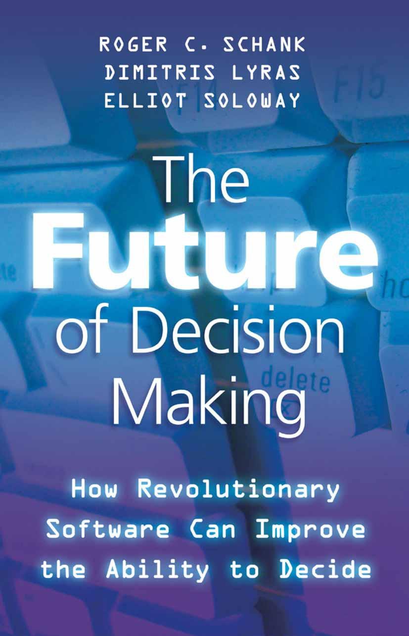Lyras, Dimitris - The Future of Decision Making, ebook