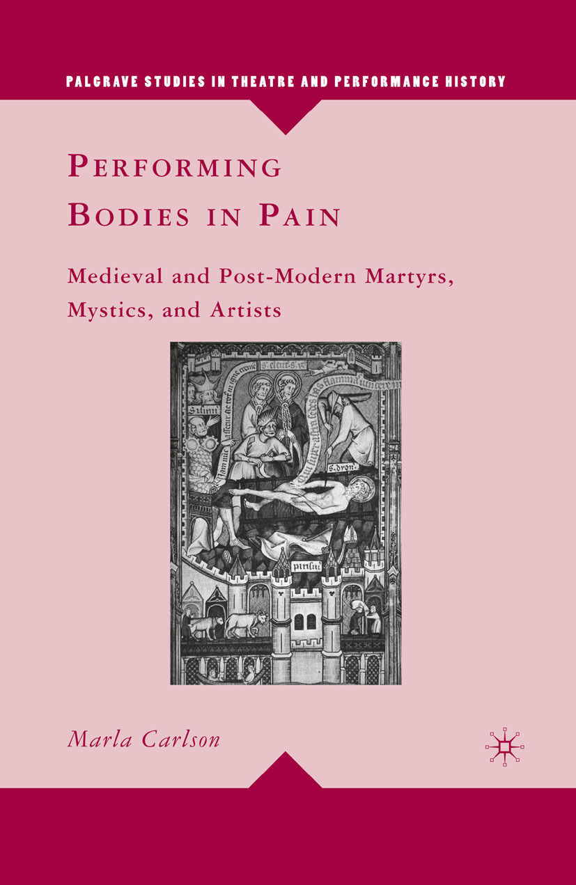 Carlson, Marla - Performing Bodies in Pain, ebook