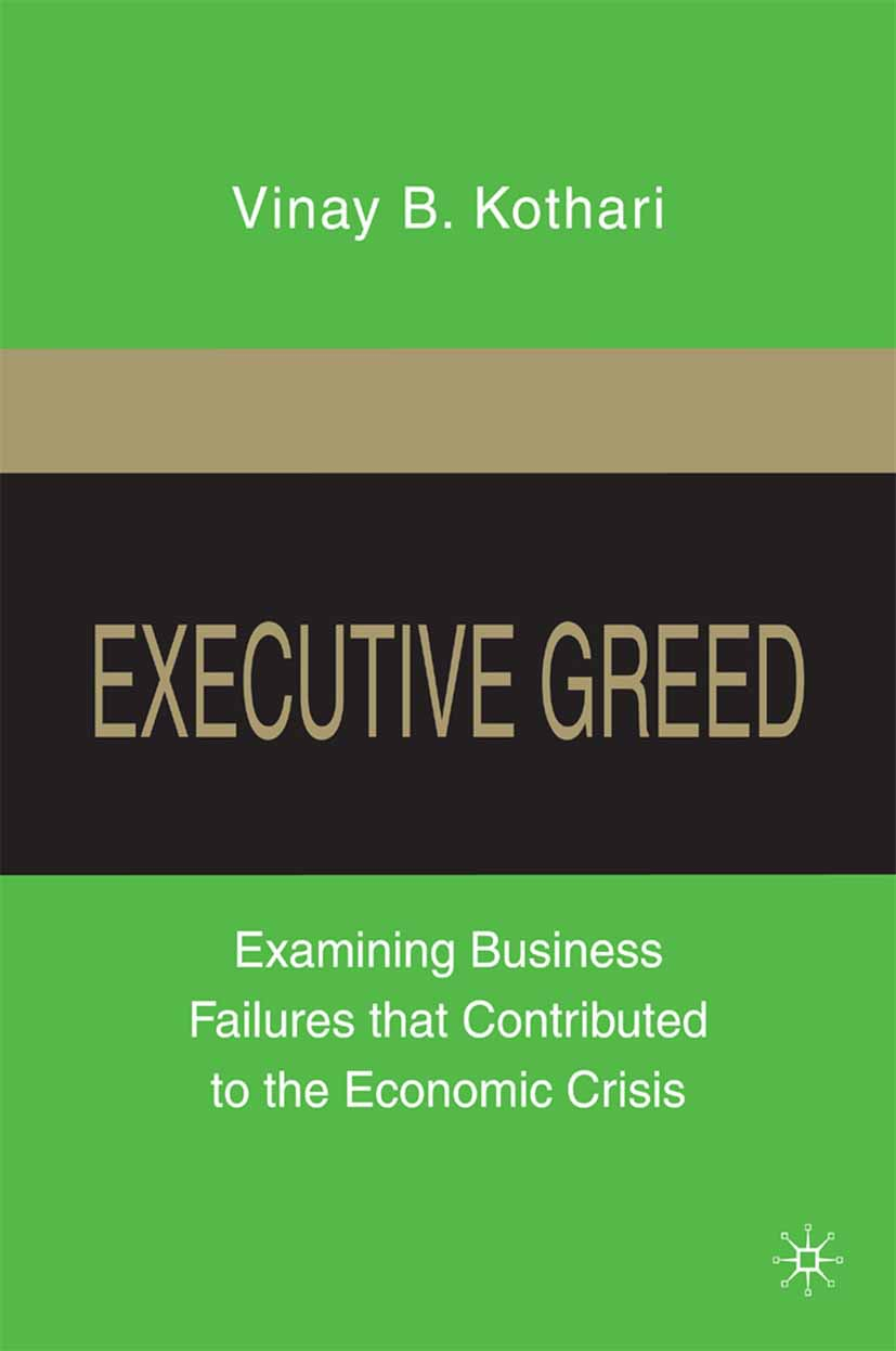 Kothari, Vinay B. - Executive Greed, ebook