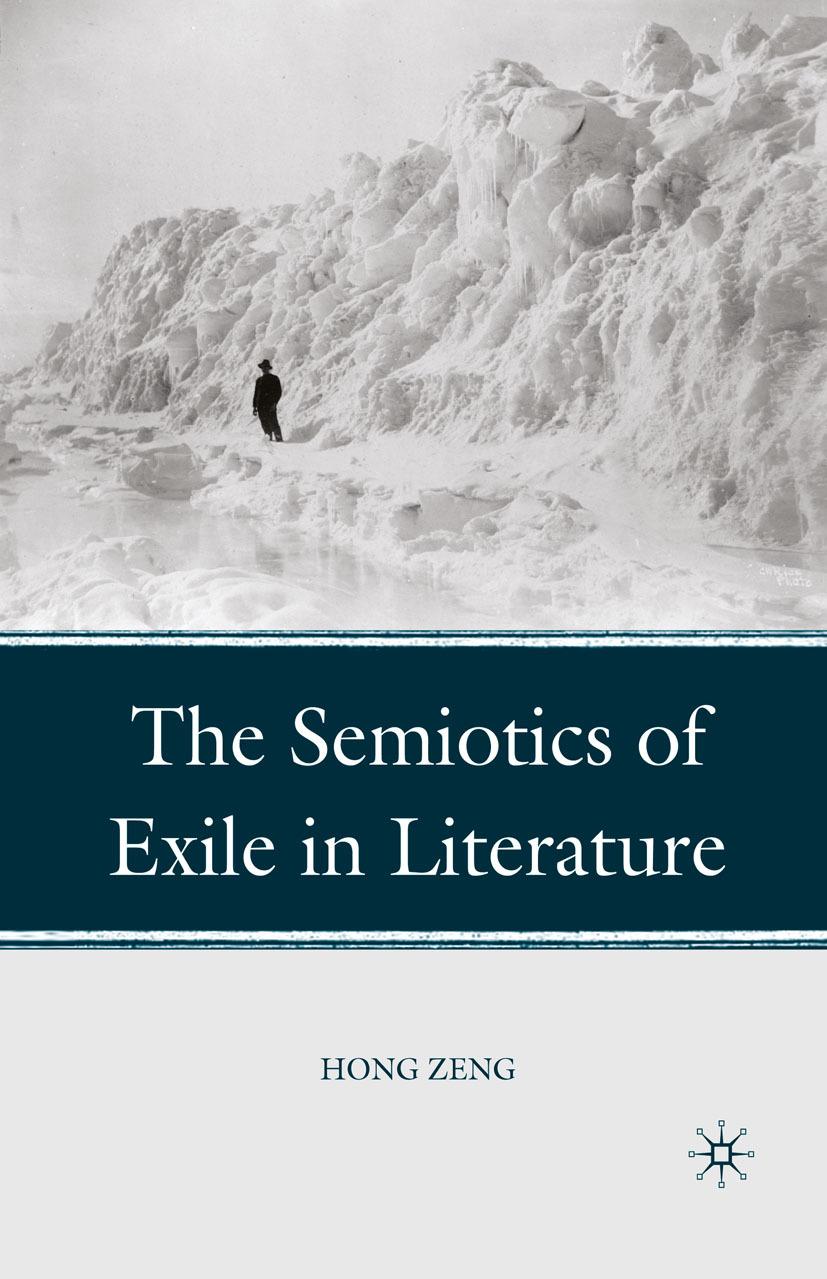 Zeng, Hong - The Semiotics of Exile in Literature, ebook
