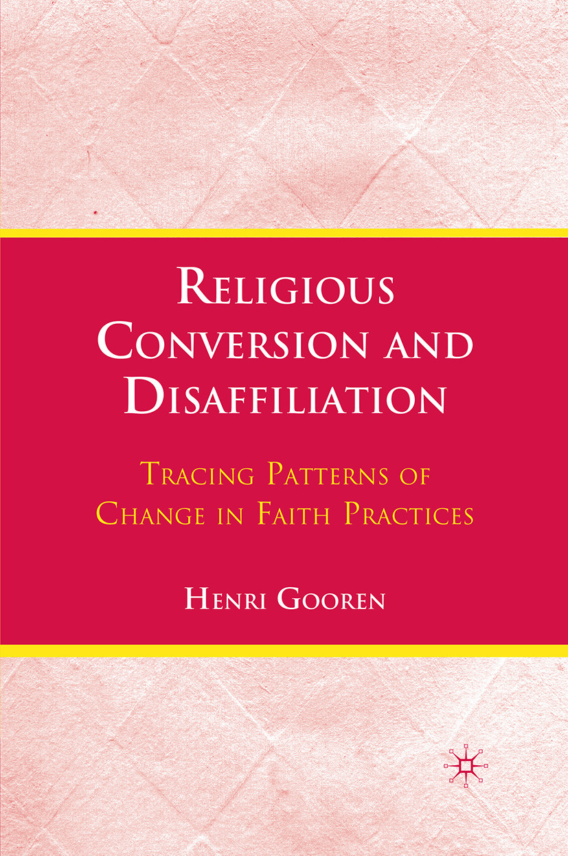 Gooren, Henri - Religious Conversion and Disaffiliation, ebook