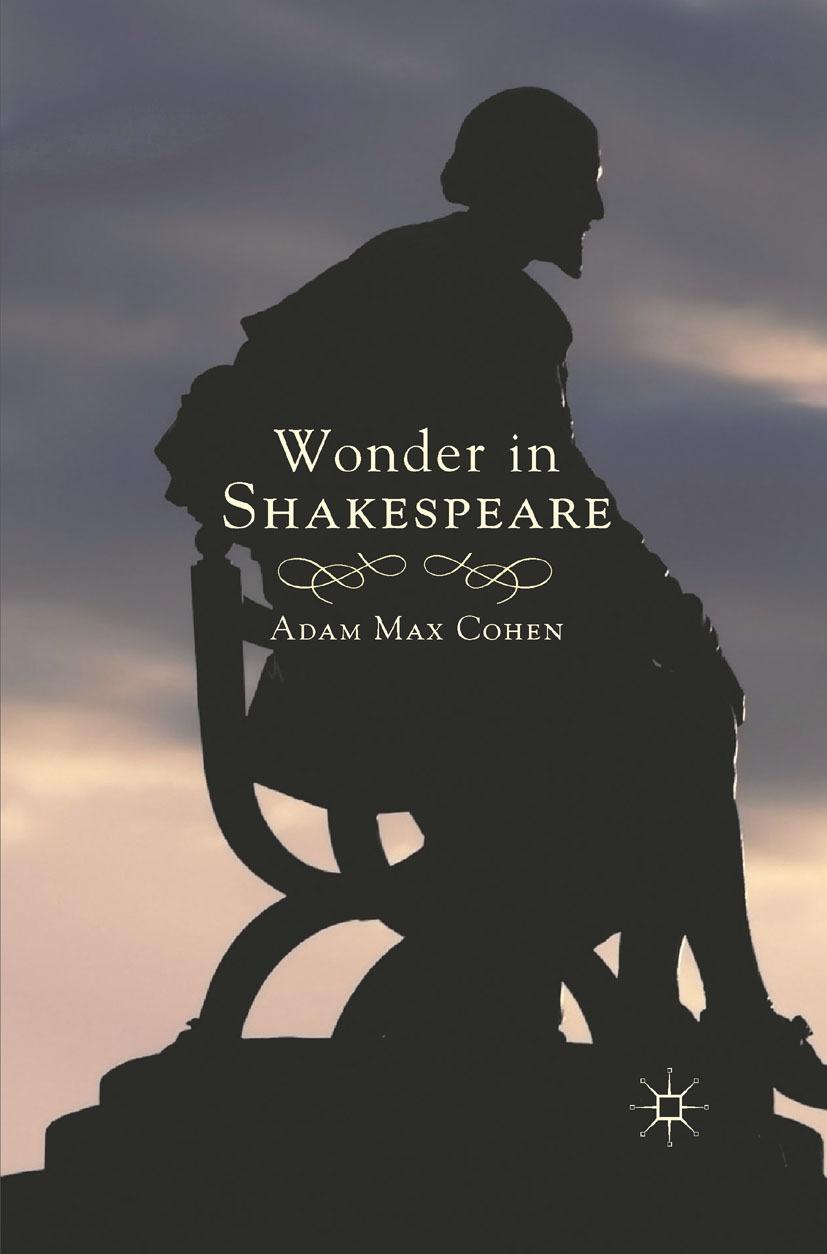 Cohen, Adam Max - Wonder in Shakespeare, ebook