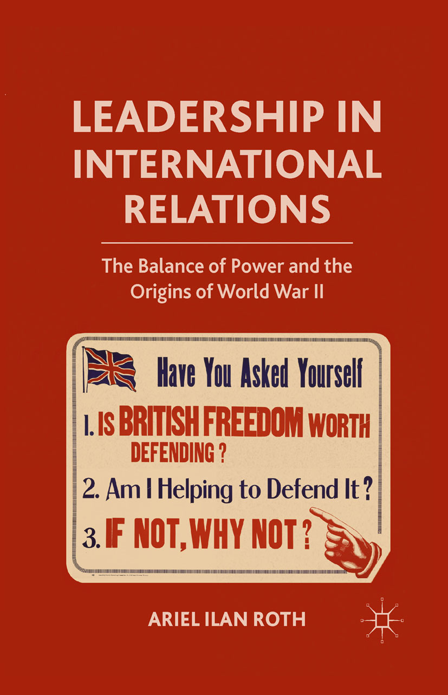 Roth, Ariel Ilan - Leadership in International Relations, ebook