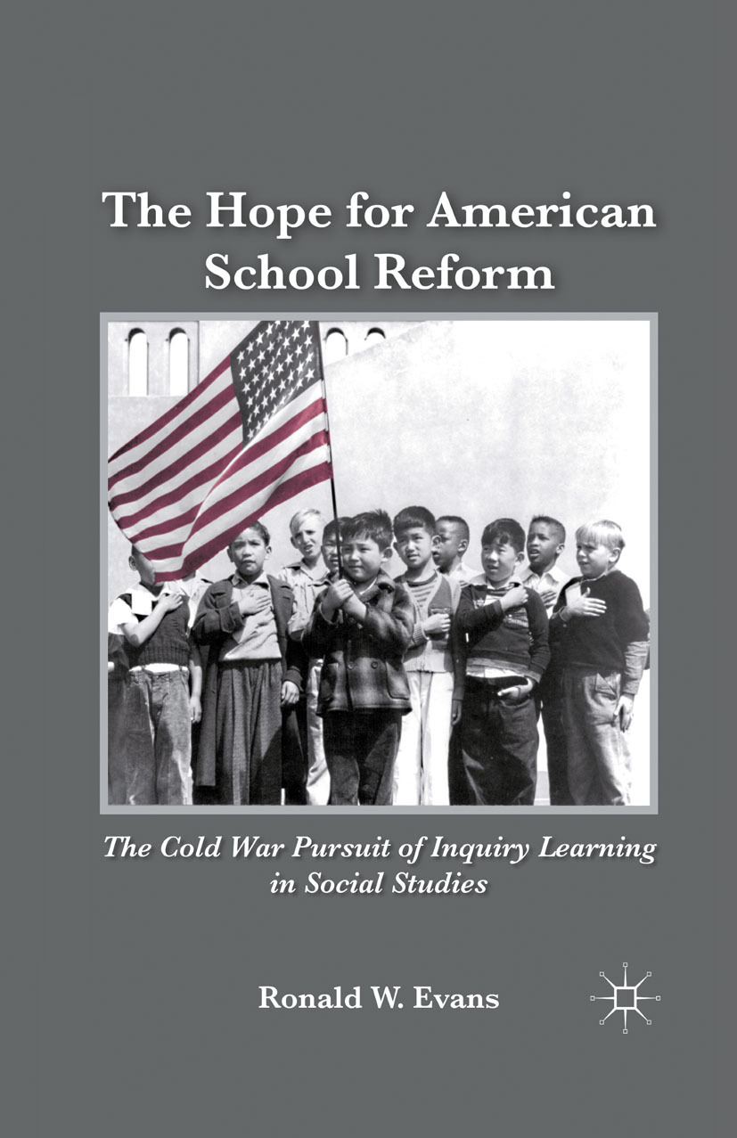 Evans, Ronald W. - The Hope for American School Reform, ebook