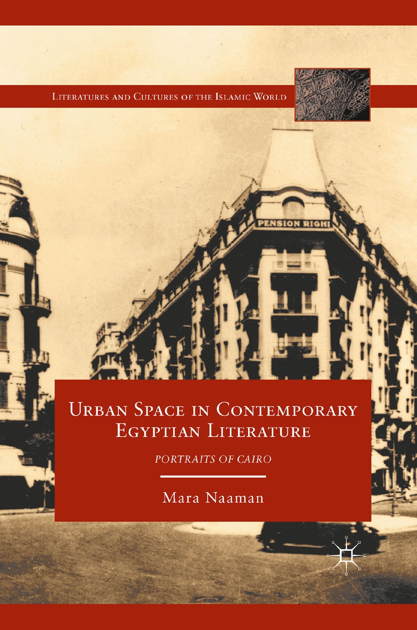 Naaman, Mara - Urban Space in Contemporary Egyptian Literature, ebook