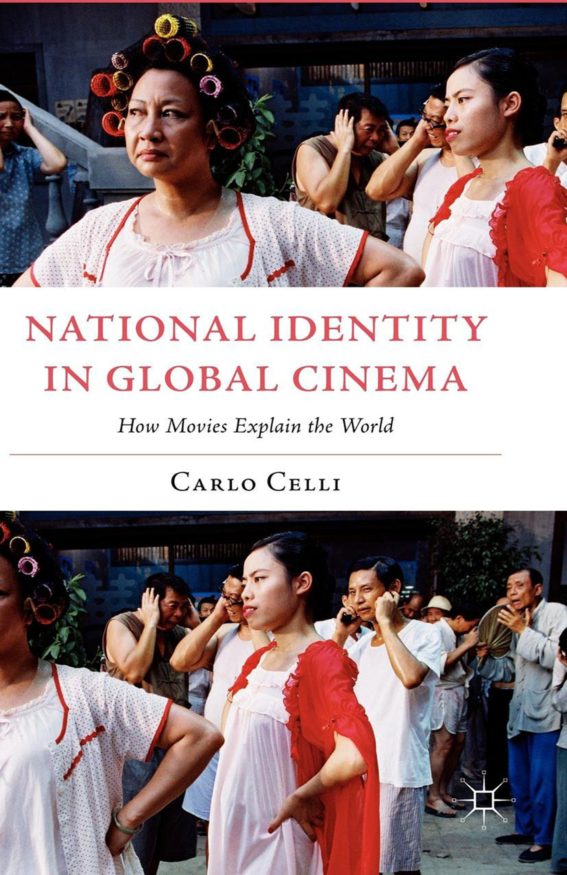 Celli, Carlo - National Identity in Global Cinema, ebook