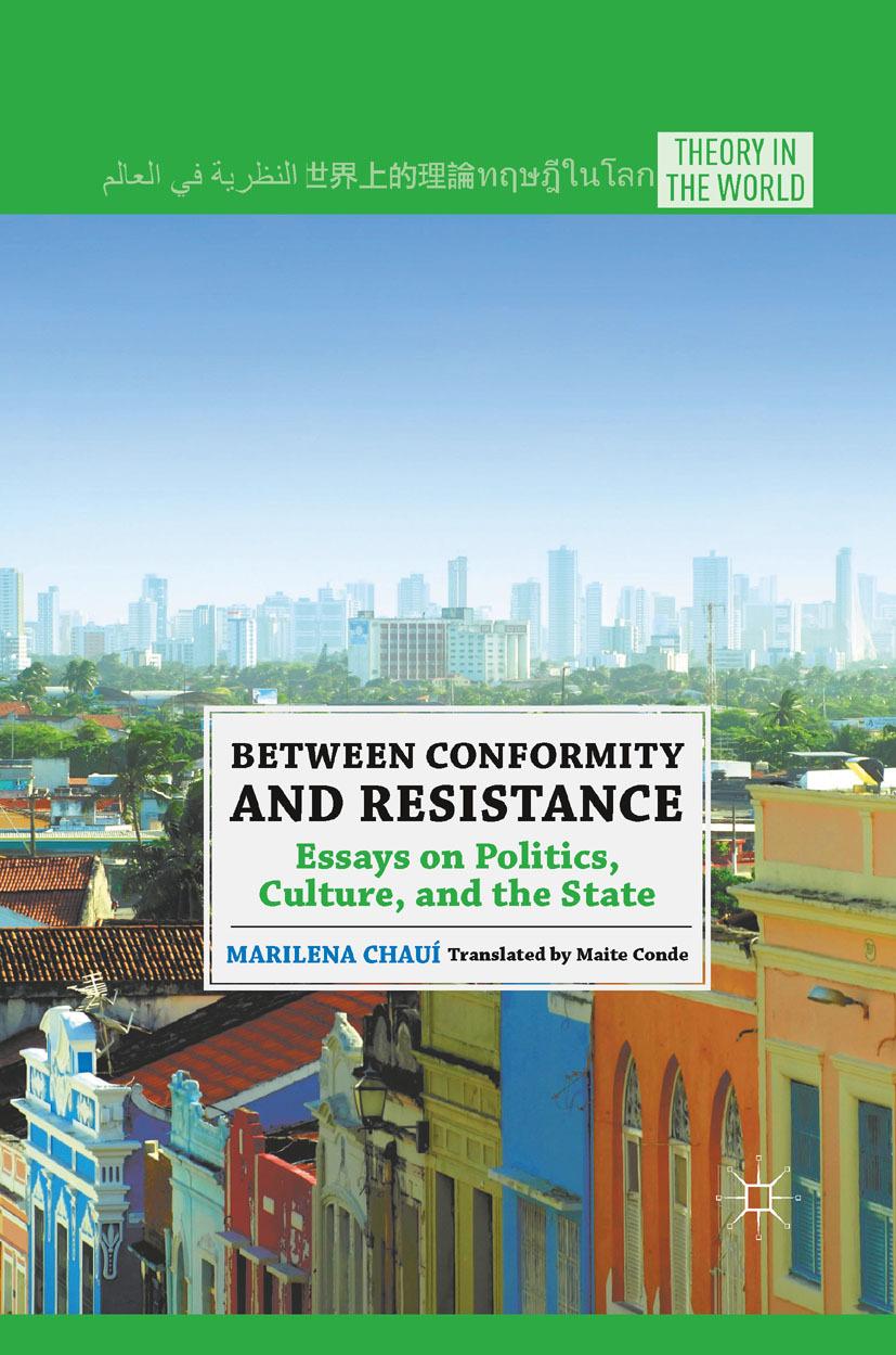 Chauí, Marilena - Between Conformity and Resistance, e-kirja