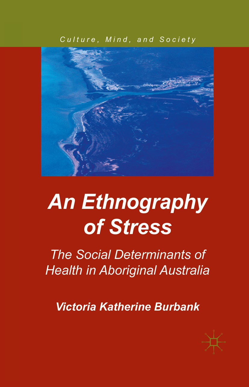 Burbank, Victoria Katherine - An Ethnography of Stress, ebook