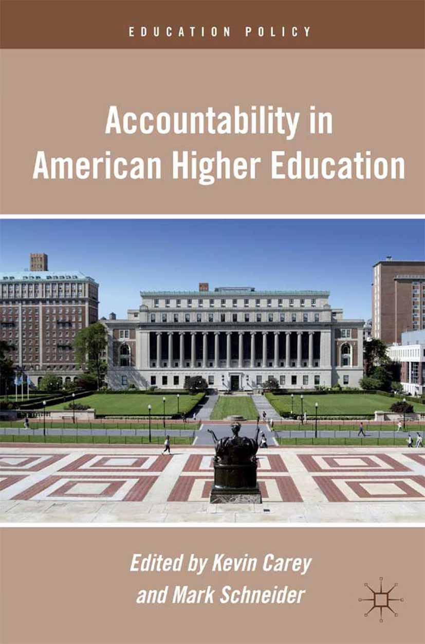 Carey, Kevin - Accountability in American Higher Education, ebook
