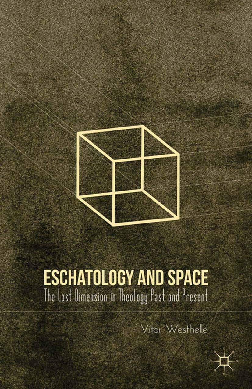 Westhelle, Vítor - Eschatology and Space, ebook