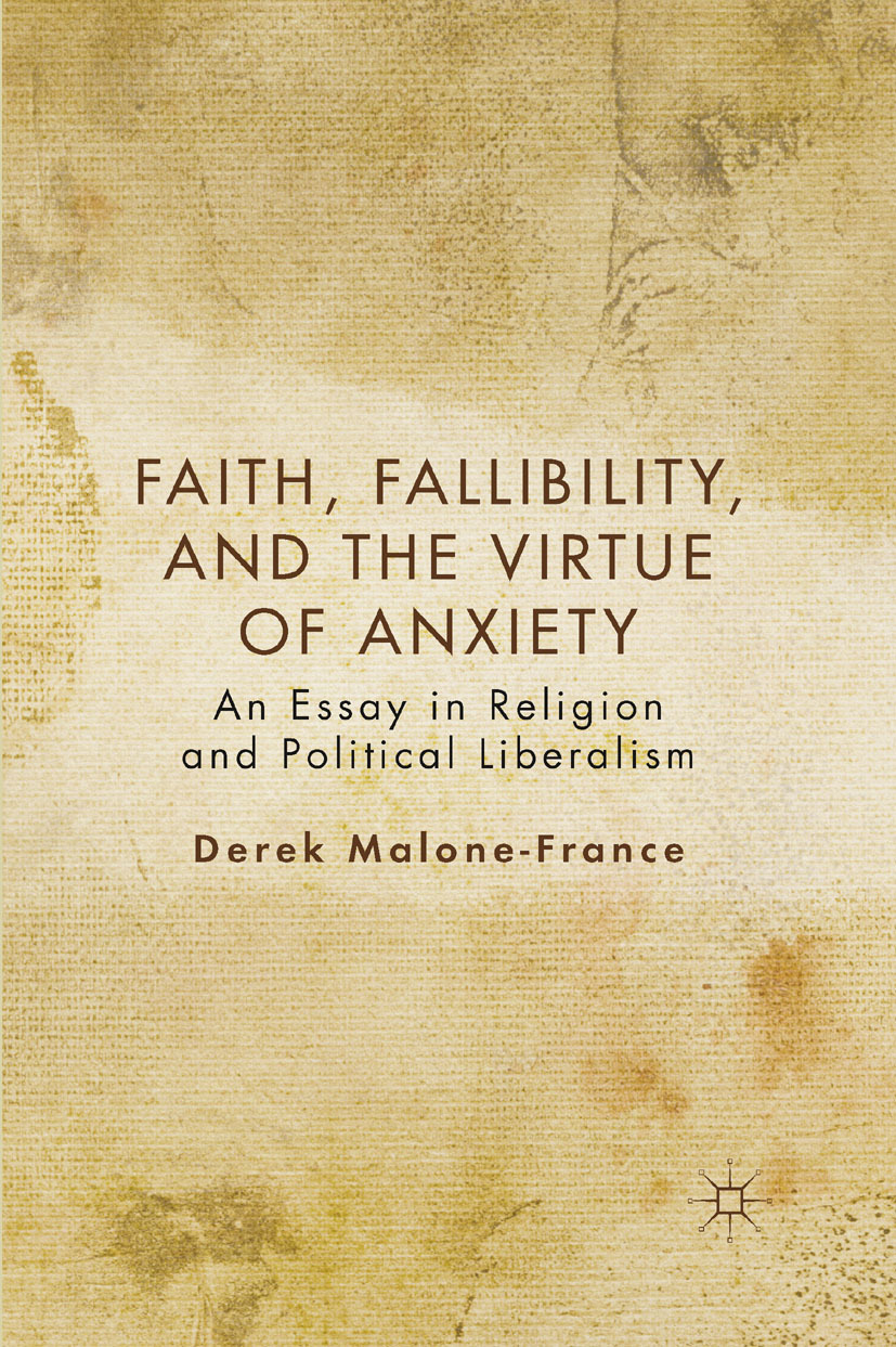 Malone-France, Derek - Faith, Fallibility, and the Virtue of Anxiety, ebook