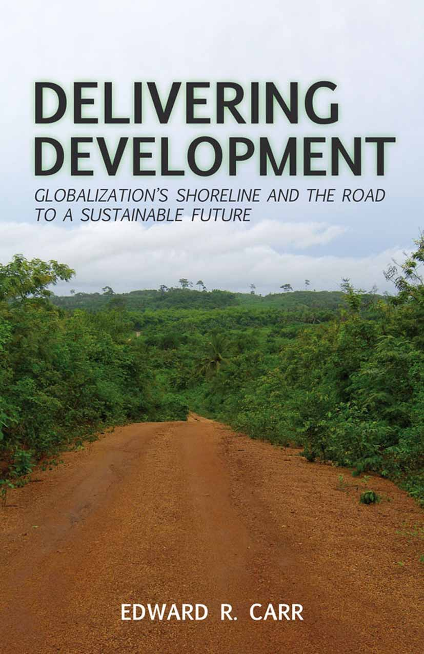 Carr, Edward R. - Delivering Development, ebook