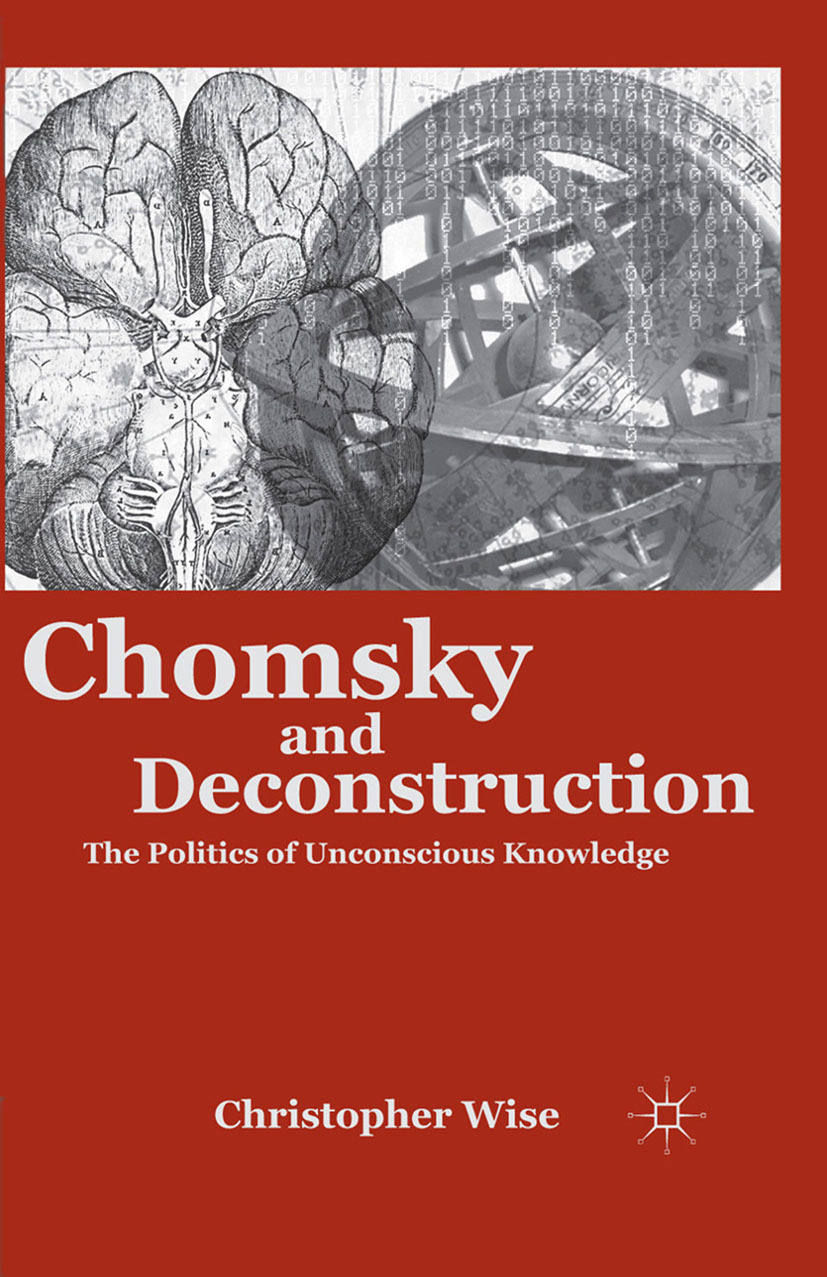 Wise, Christopher - Chomsky and Deconstruction, ebook
