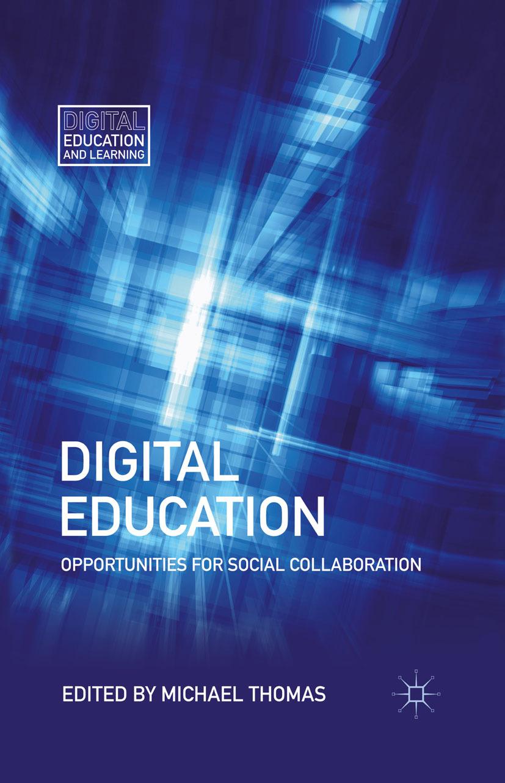 Thomas, Michael - Digital Education, ebook