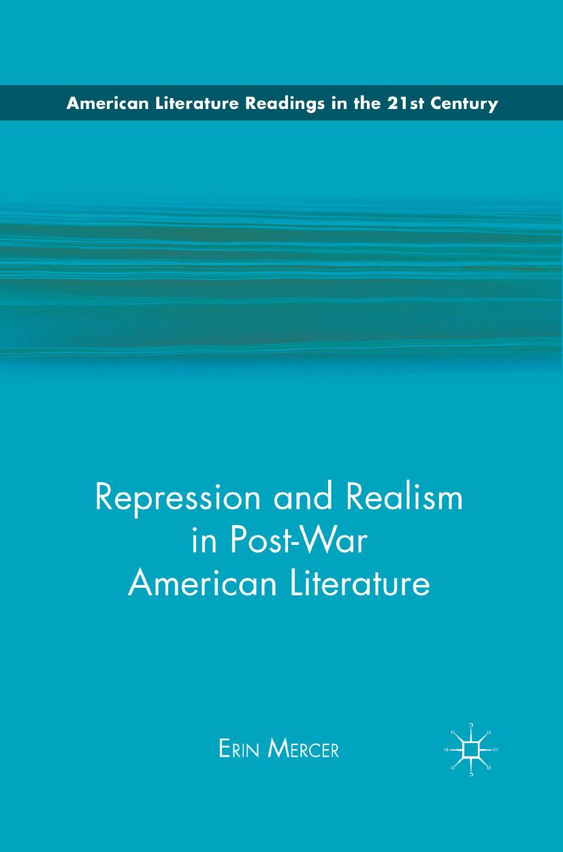 Mercer, Erin - Repression and Realism in Post-War American Literature, ebook