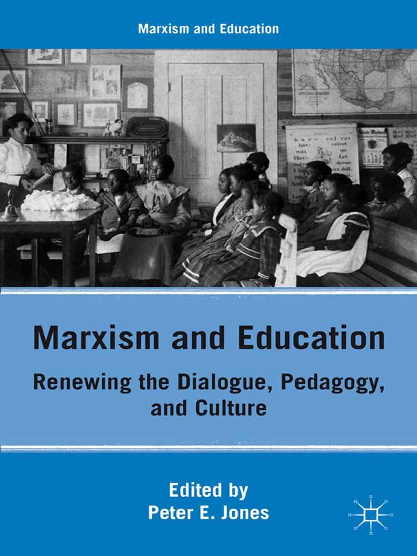 Jones, Peter E. - Marxism and Education, ebook