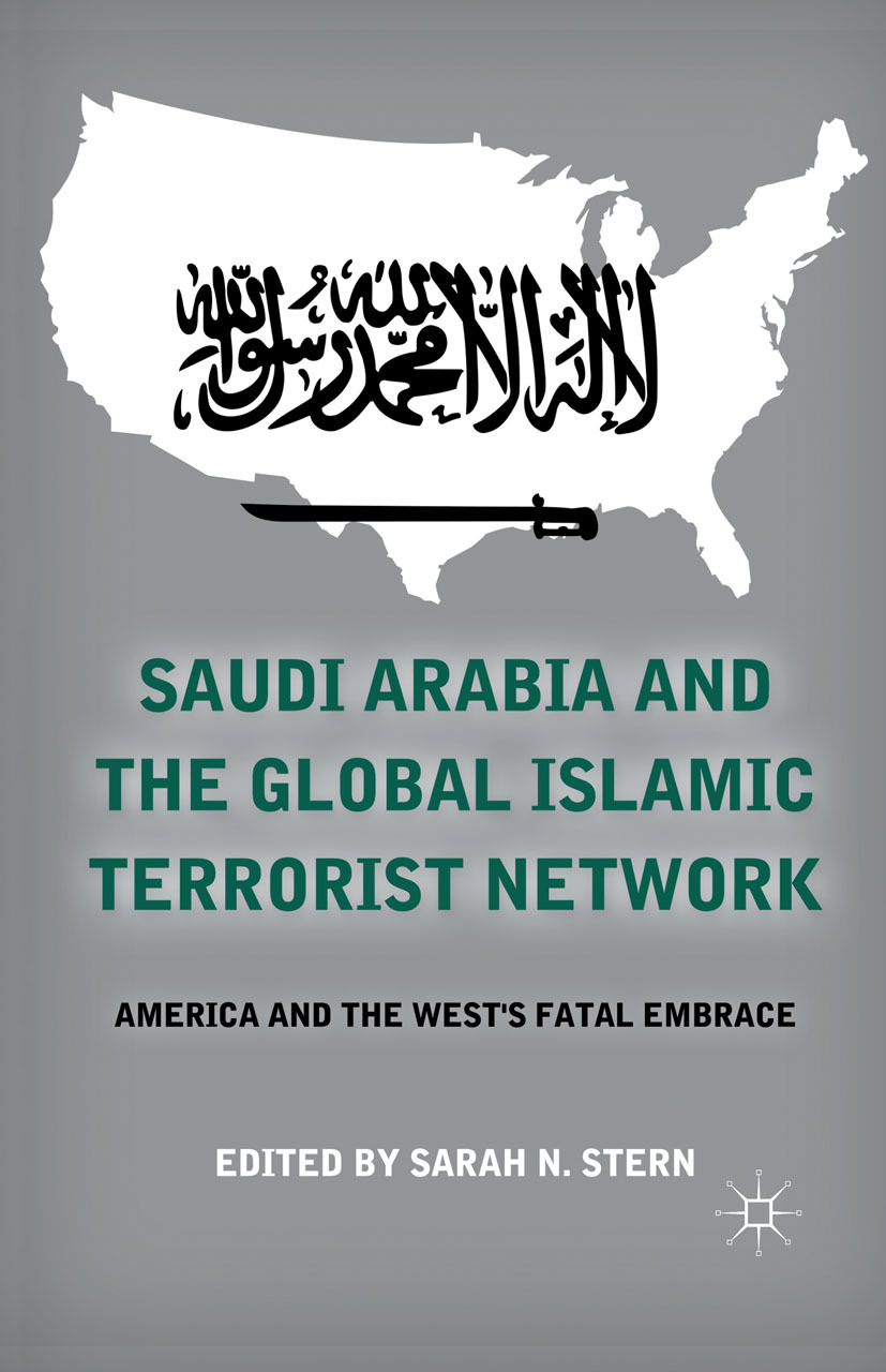 Stern, Sarah N. - Saudi Arabia and the Global Islamic Terrorist Network, ebook