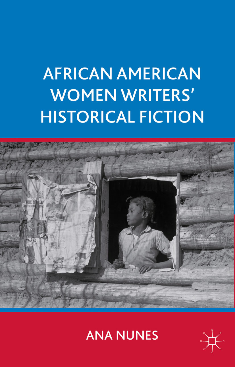 Nunes, Ana - African American Women Writers' Historical Fiction, ebook