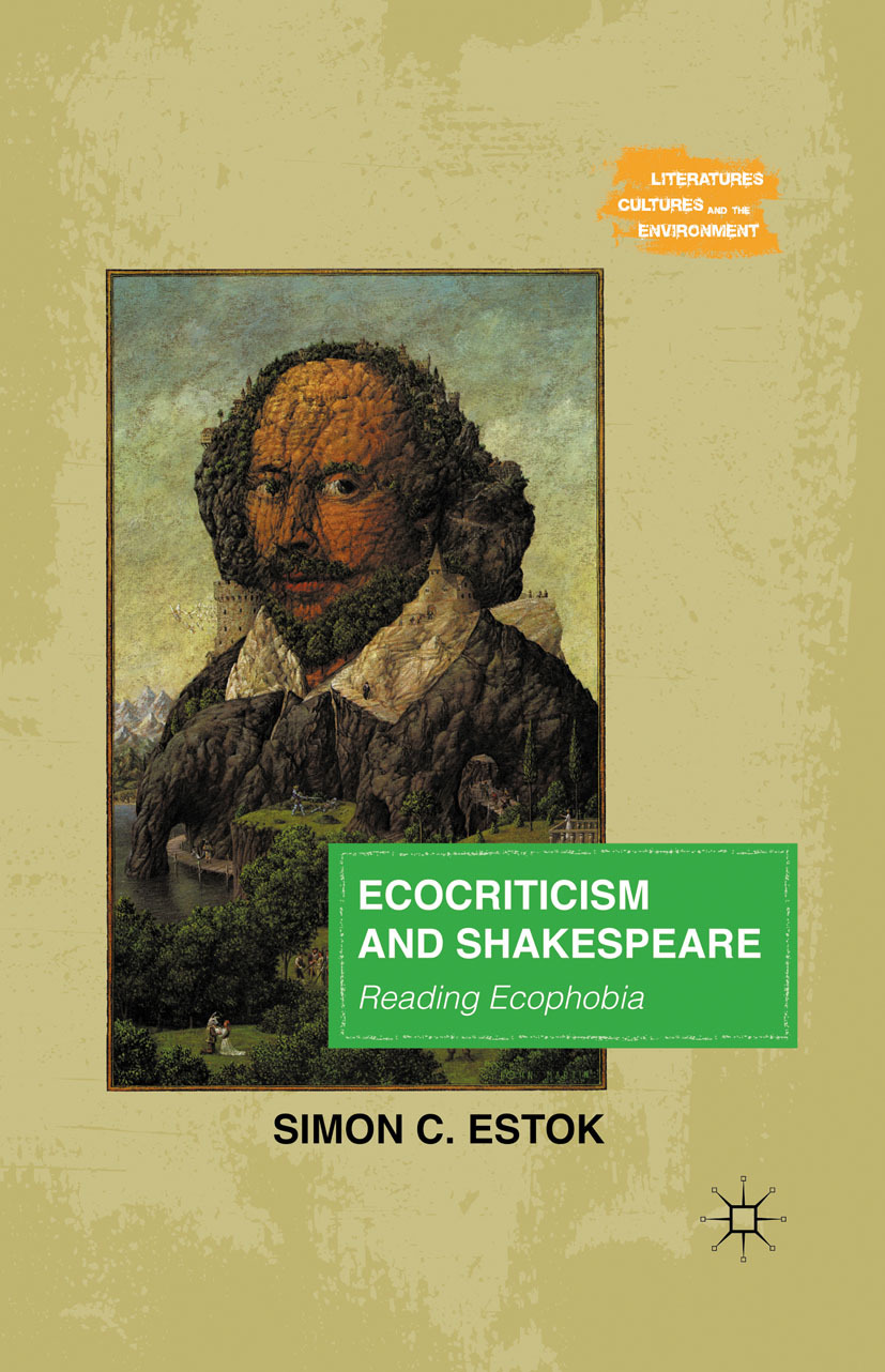 Estok, Simon C. - Ecocriticism and Shakespeare, ebook