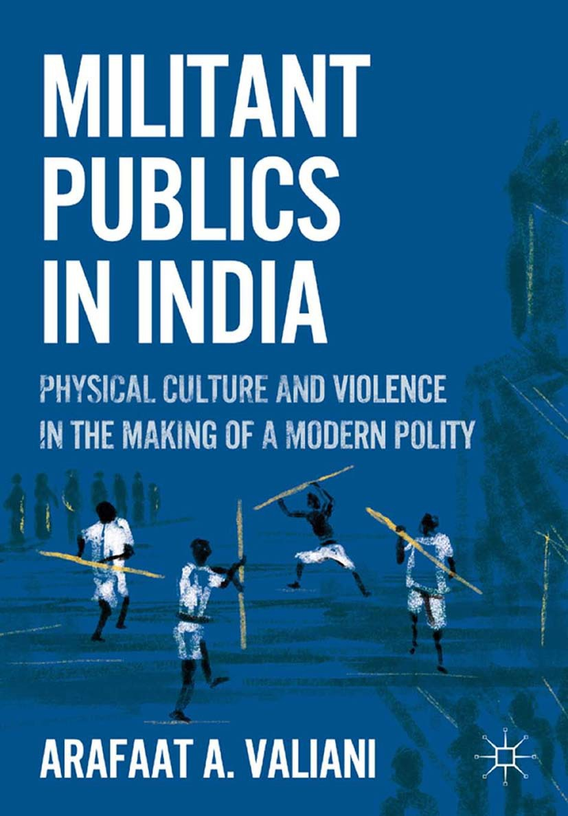 Valiani, Arafaat A. - Militant Publics in India, ebook