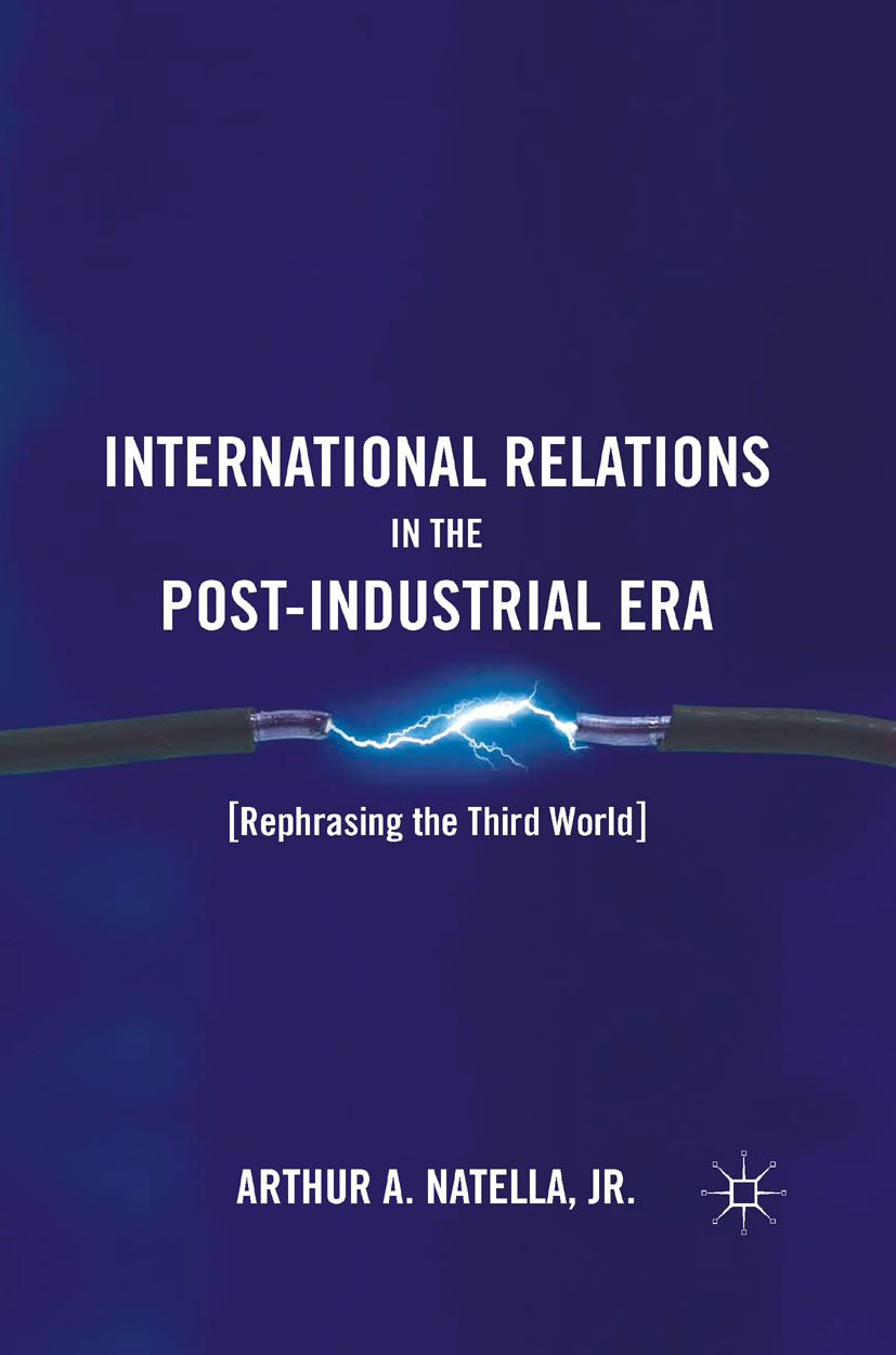 Natella, Arthur A. - International Relations in the Post-Industrial Era, ebook