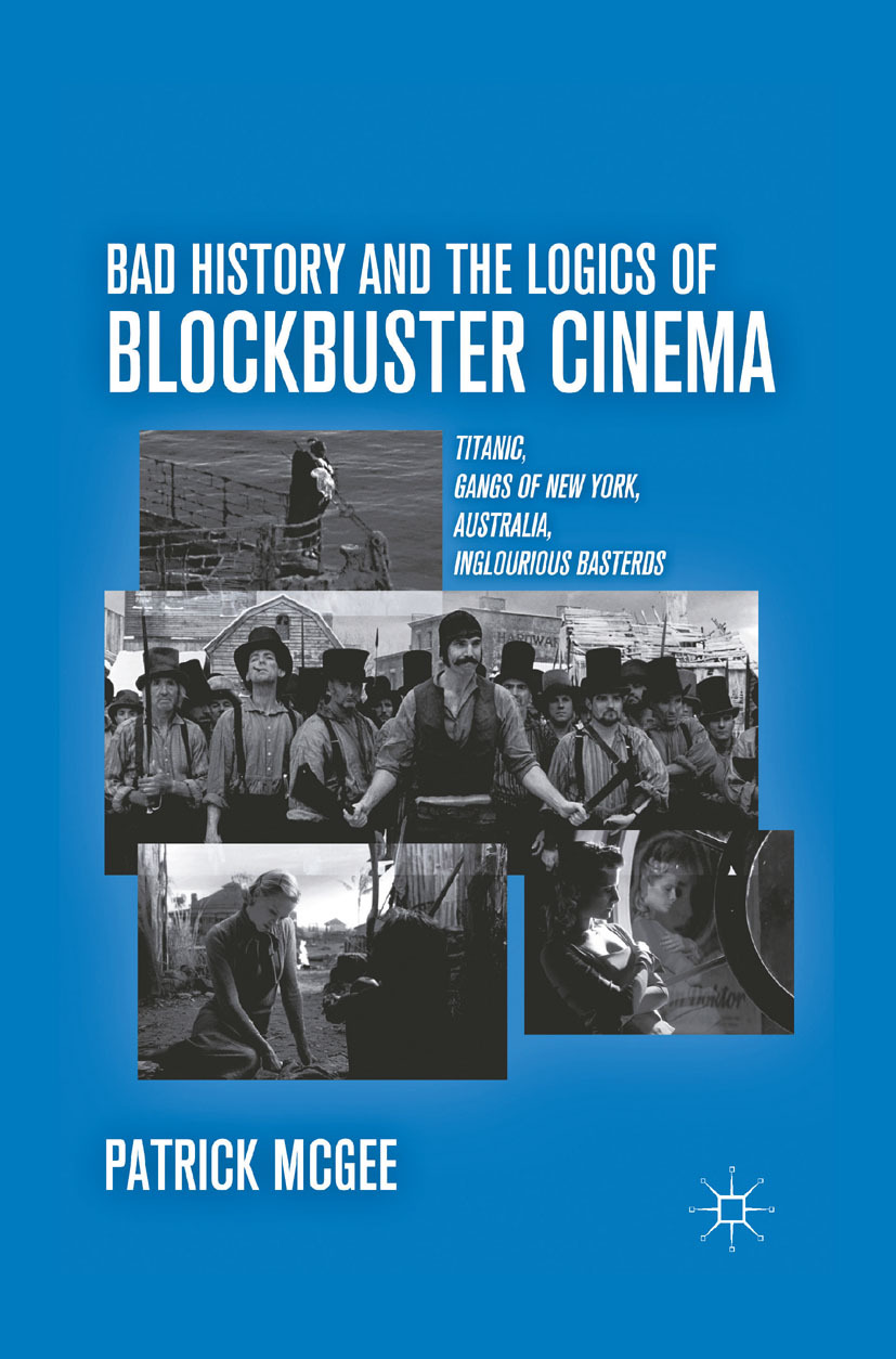 McGee, Patrick - Bad History and the Logics of Blockbuster Cinema, ebook
