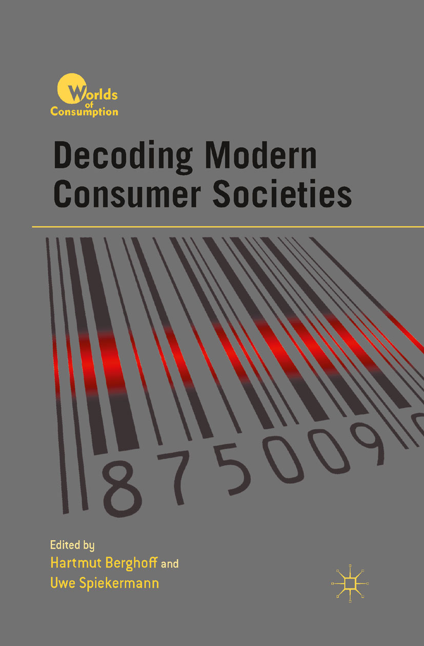 Berghoff, Hartmut - Decoding Modern Consumer Societies, ebook