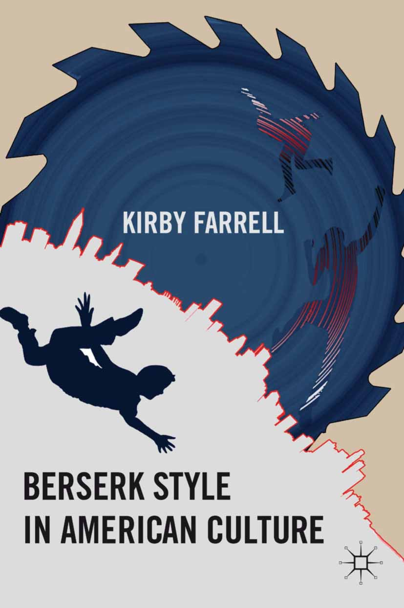 Farrell, Kirby - Berserk Style in American Culture, ebook