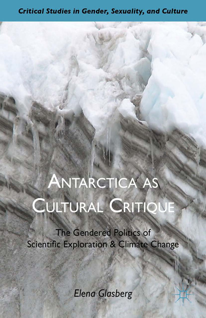 Glasberg, Elena - Antarctica as Cultural Critique, ebook
