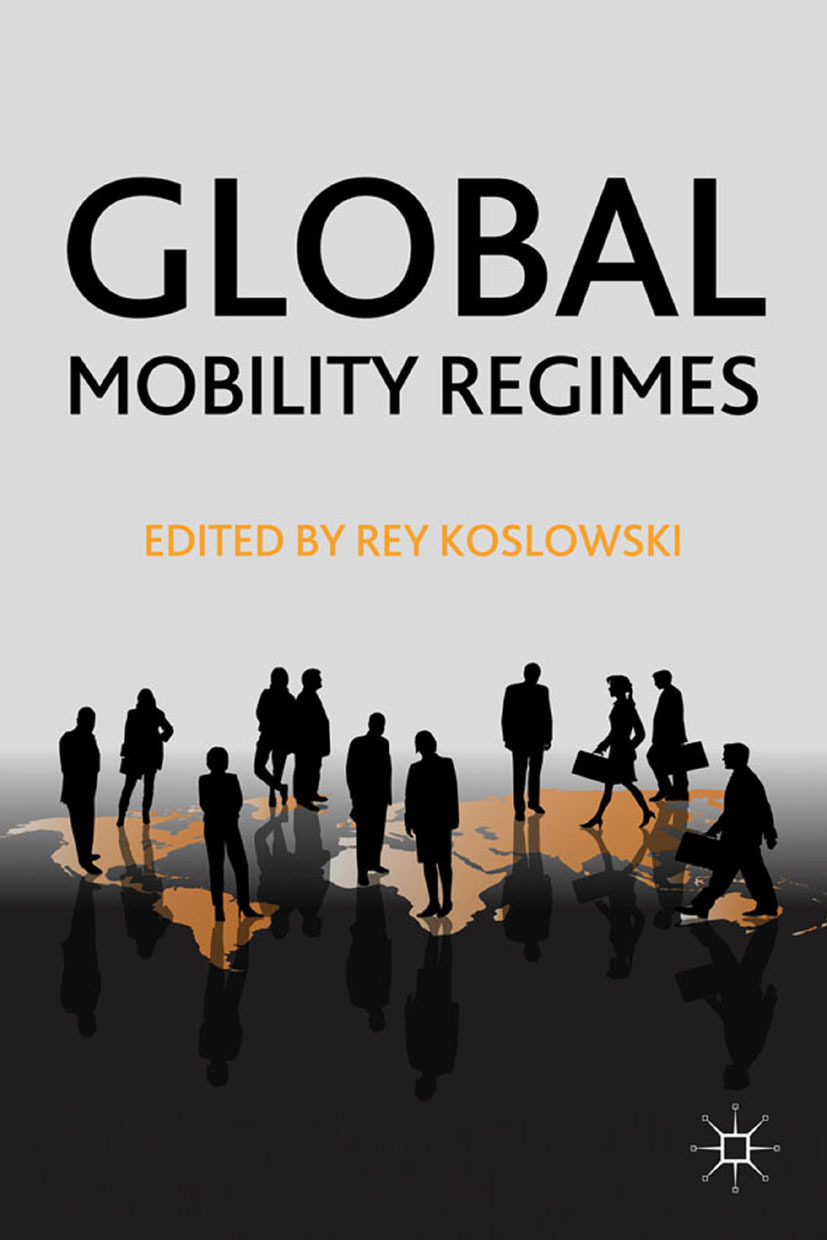 Koslowski, Rey - Global Mobility Regimes, ebook