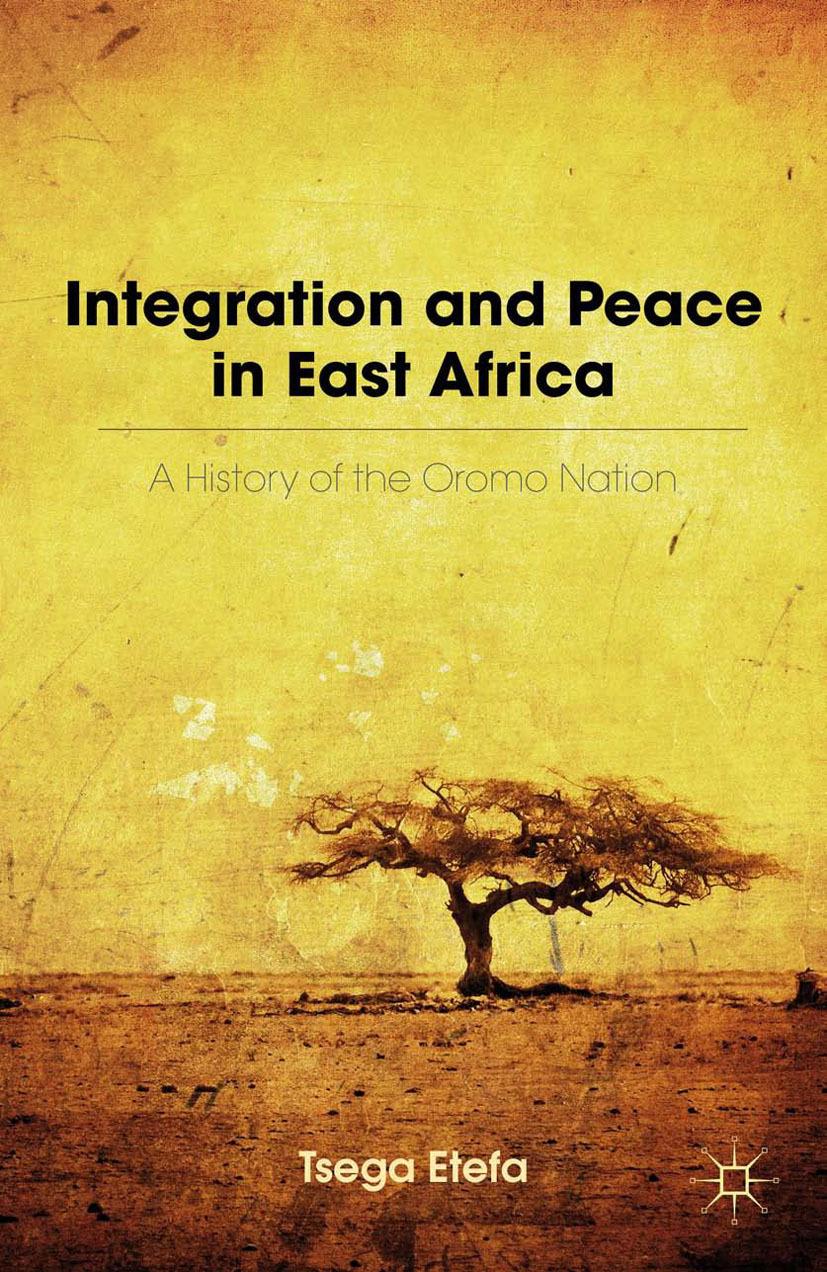 Etefa, Tsega - Integration and Peace in East Africa, ebook
