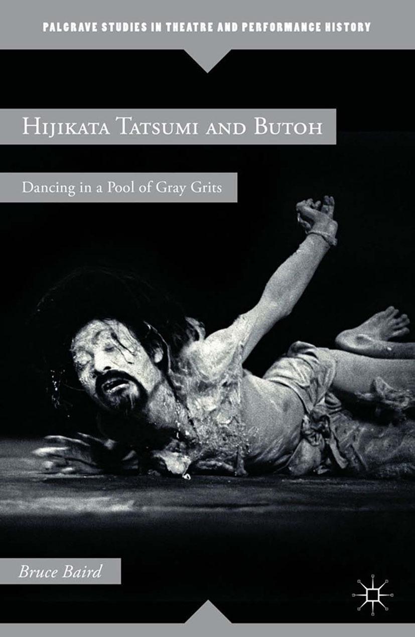 Baird, Bruce - Hijikata Tatsumi and Butoh, ebook