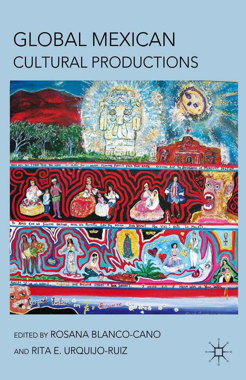 Blanco-Cano, Rosana - Global Mexican Cultural Productions, ebook